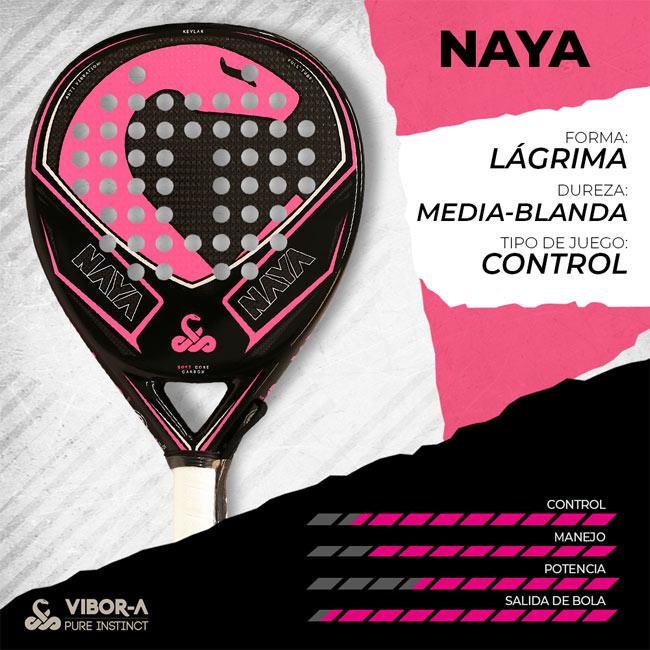 Características pala Naya Vibora