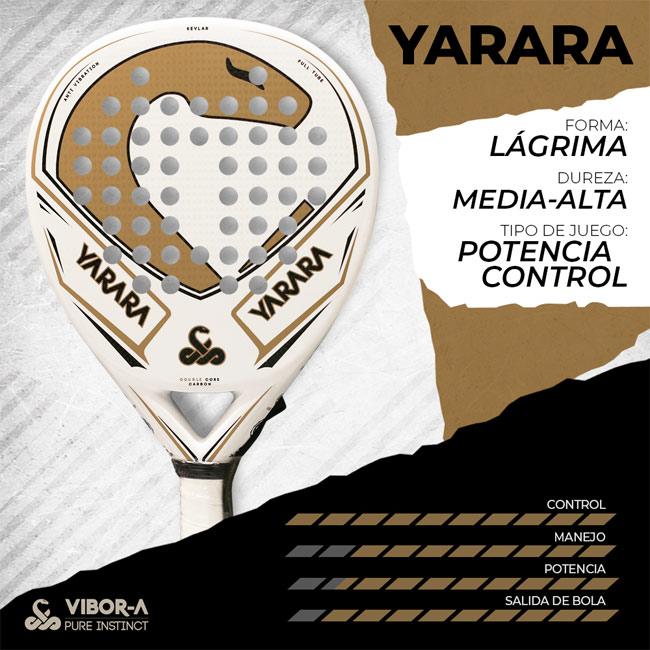 Características pala Yarara Vibora