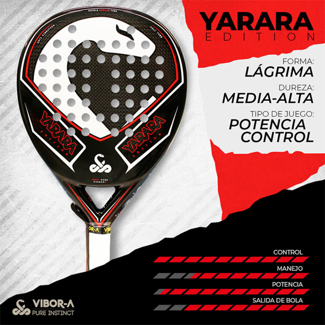 Características pala Yarara Edition 2019